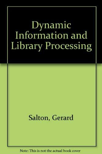 9780132213257: Dynamic Information and Library Processing