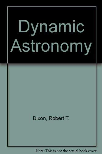 9780132213332: Dynamic Astronomy
