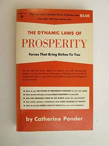 9780132213417: The Dynamic Laws of Prosperity: Forces that Bring Riches to You