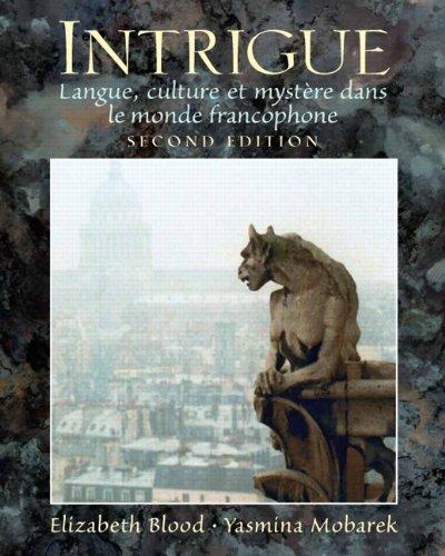 9780132213783: Intrigue: langue, culture et myst�re dans le monde francophone (2nd Edition)