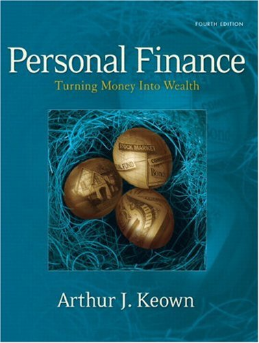 9780132213899: Personal Finance: Turning Money into Wealth (4th Edition)