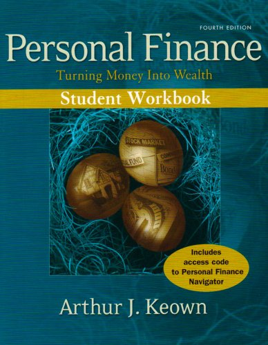 9780132214032: Personal Finance: Turning Money Into Wealth Student Workbook