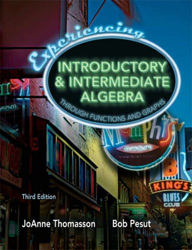 9780132215176: Experiencing Introductory and Intermediate Algebra Through Functions and Graphs (3rd Edition)