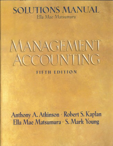 9780132216227: Solutions Manual: Management Accounting (Fifth Edition)