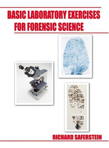 9780132216272: Basic Laboratory Exercises for Forensic Science