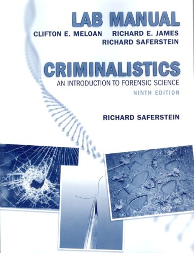 9780132216579: Criminalistics: An Introduction to Forensic Science (Lab Manual)