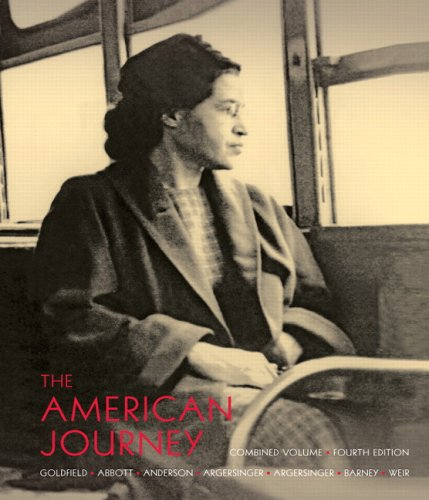 9780132217385: The American Journey: A History of the United States, 4th Edition (2 Volumes in 1) (Chapters 1-31)