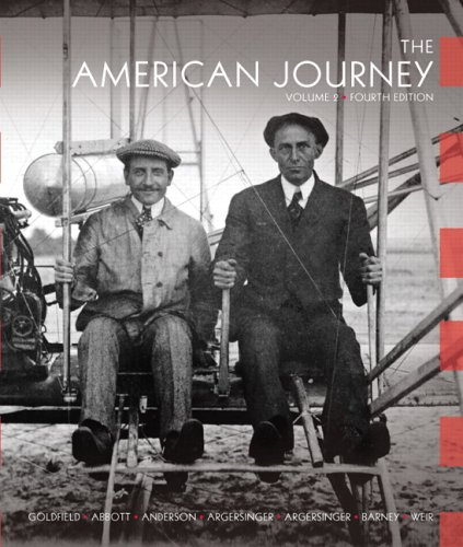 9780132217392: The American Journey: A History of the United States, Vol. 2, 4th Edition