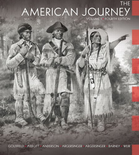 9780132217408: The American Journey: A History of the United States, Vol. 1, 4th Edition