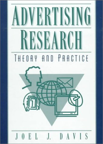 9780132218139: Advertising Research: Theory and Practice