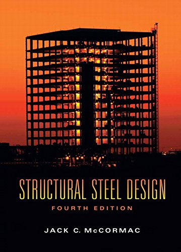 9780132218160: Structural Steel Design (4th Edition)