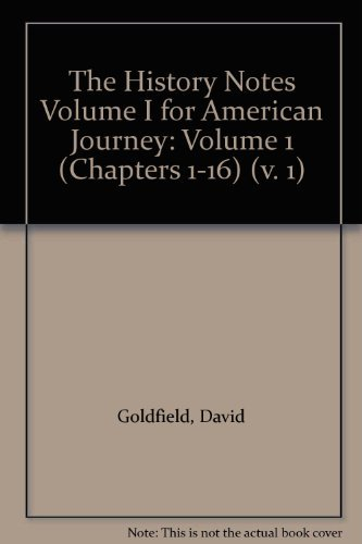 9780132218474: The History Notes Volume I for American Journey: Volume 1 (Chapters 1-16) (v. 1)