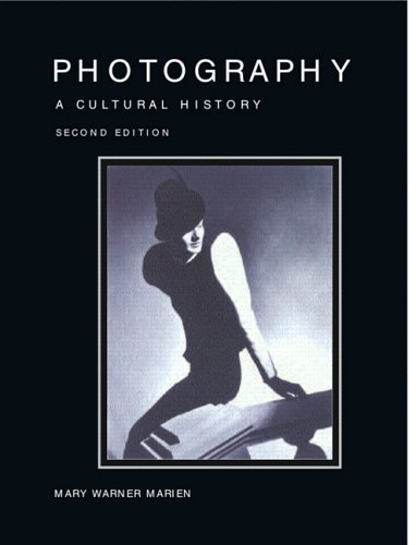 9780132219068: Photography: A Cultural History (2nd Edition)