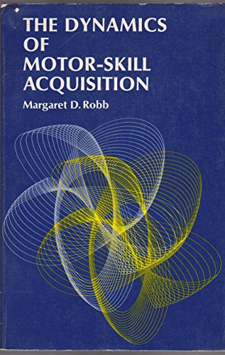 9780132220590: Dynamics of Motor-skill Acquisition, The