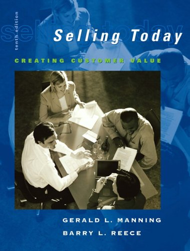 9780132221771: Selling Today: Creating Customer Value and ACT! CRM Software Pkg (10th Edition)