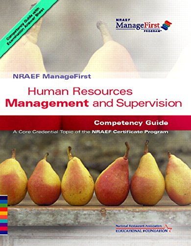 Human Resources Management and Supervision Competency Guide: National Restaurant Association