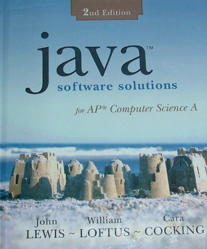 Java Software Solutions: For AP Computer Science: John Lewis, William