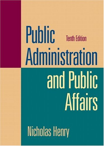 9780132222976: Public Administration and Public Affairs (10th Edition)