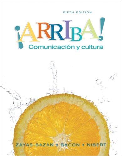 9780132223270: ¡Arriba! Comunicacin y cultura (5th Edition)