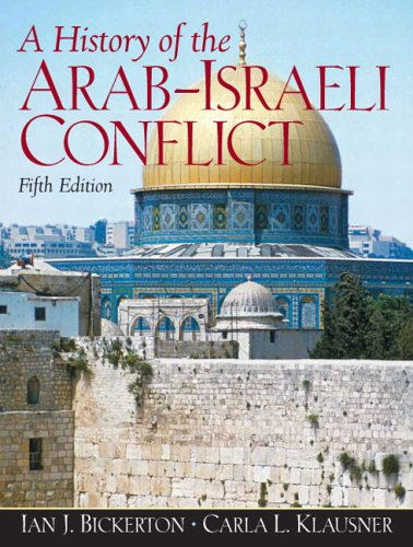 9780132223355: A History of the Arab-Israeli Conflict (5th Edition)