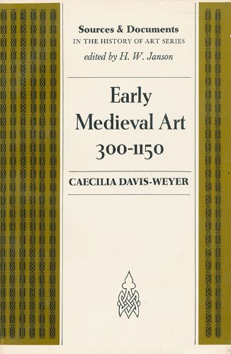 9780132223645: Early Medieval Art, 300-1150: Sources and Documents (Sources and Documents in The History of Art Series)