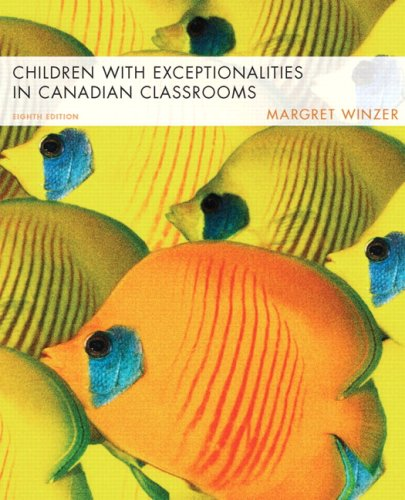 9780132223942: Children with Exceptionalities in Canadian Classrooms (8th Edition)