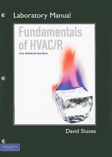 Lab Manual for Fundamentals of HVAC/R: David Skaves, Carter