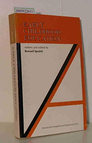 9780132224147: Early Childhood Education (Viewpoint and Alternatives Series)