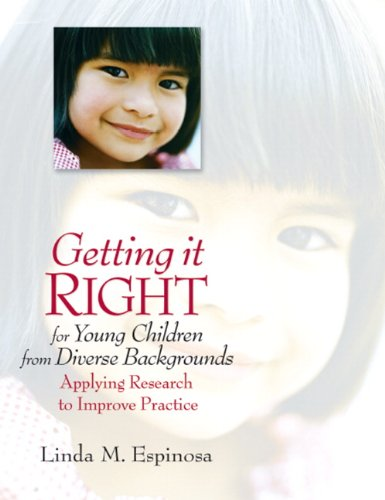 9780132224161: Getting it RIGHT for Young Children from Diverse Backgrounds: Applying Research to Improve Practice: Strategies for Success