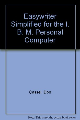 9780132224314: Easywriter Simplified for the IBM Personal Computer