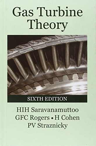 Gas Turbine Theory (6th Edition): Saravanamuttoo, H.I.H.; Rogers,