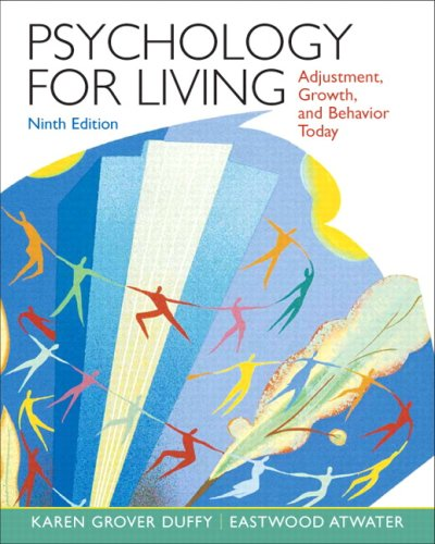 9780132224475: Psychology for Living: Adjustment, Growth, and Behavior Today (9th Edition)