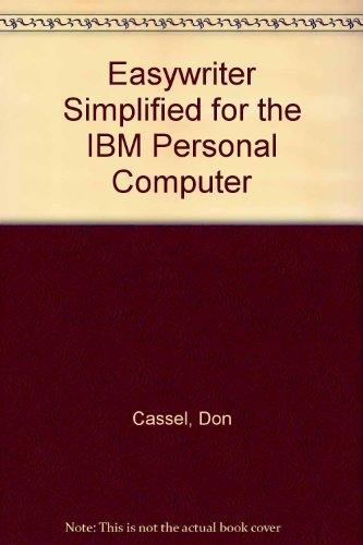 9780132224499: Easywriter Simplified for the IBM Personal Computer