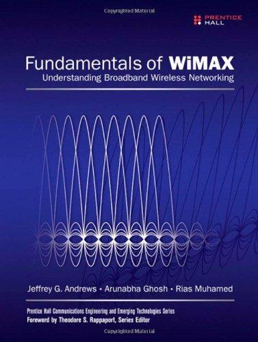 9780132225526: Fundamentals of WiMAX: Understanding Broadband Wireless Networking (Prentice Hall Communications Engineering and Emerging Techno)