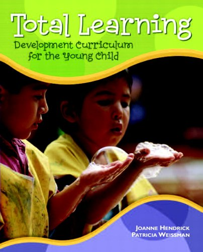 9780132225663: Total Learning: Developmental Curriculum for the Young Child (7th Edition)