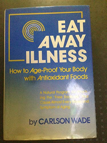 9780132226134: Eat Away Illness