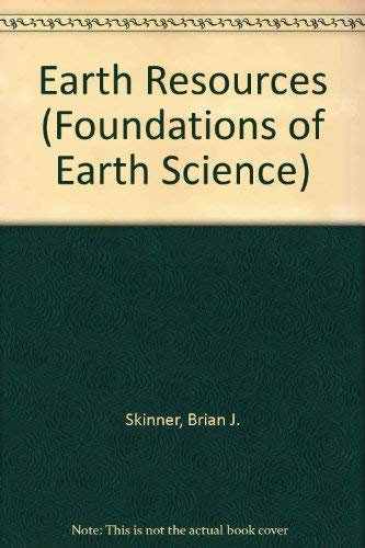 9780132226530: Earth Resources (Foundations of Earth Science)