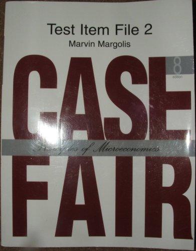 9780132226806: Principles of Microeconomics: Case Fair - Test Item File 2