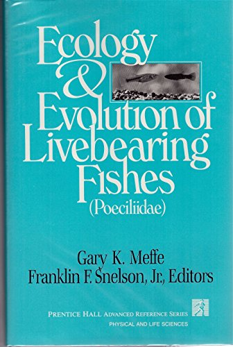 9780132227209: Ecology and Evolution of Livebearing Fishes (Poeciliidae)