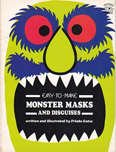 9780132227940: Easy to Make Monster Masks and Disguises