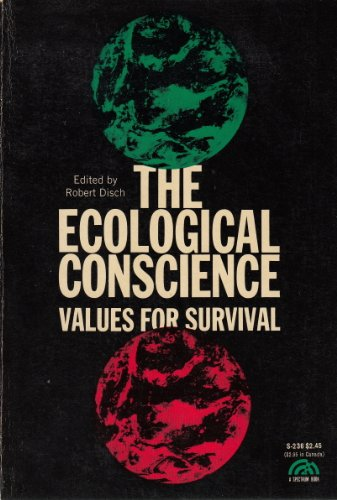 9780132228107: The Ecological Conscience: Values for Survival