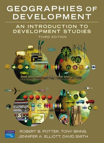 9780132228237: Geographies of Development: An Introduction to Development Studies