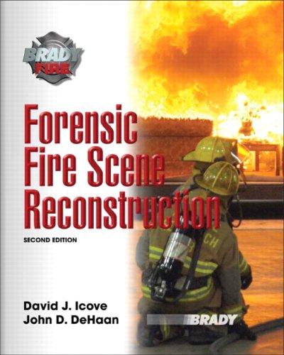 9780132228572: Forensic Fire Scene Reconstruction (Brady Fire)