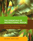 9780132228770: The Essentials of Instructional Design: Connecting Fundamental Principles with Process and Practice