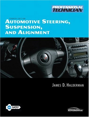 9780132229050: Automotive Steering, Suspension, and Alignment (4th Edition)