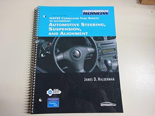 NATEF Correlated Job Sheets for Automotive Steering,: James D. Halderman