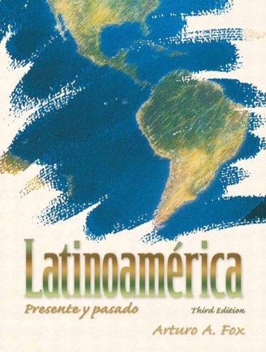 9780132231466: Latinoamérica: Presente y pasado (3rd Edition) (Spanish Edition)