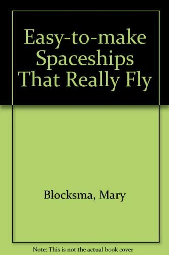 9780132231992: Easy-To-Make Spaceships That Really Fly
