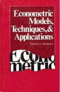 9780132232555: Econometric Models, Techniques and Applications (Advanced Textbooks in Economics)
