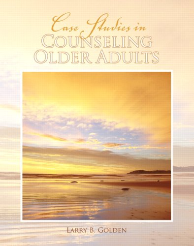 9780132232623: Case Studies in Counseling Older Adults
